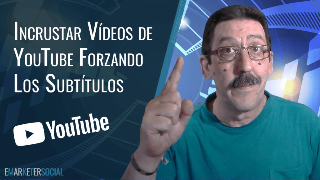 Cómo forzar subtítulos al incrustar un vídeo