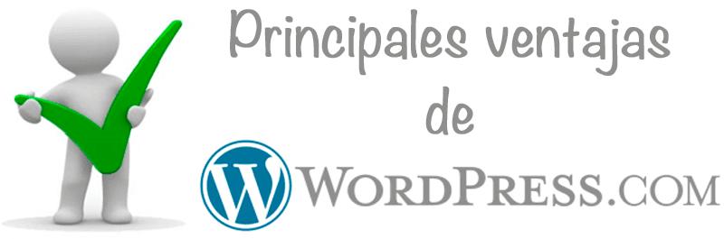 Principales ventajas de WordPress.com