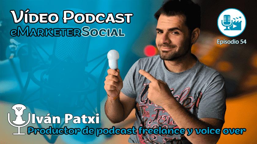 ivan-patxi-productor-podcast