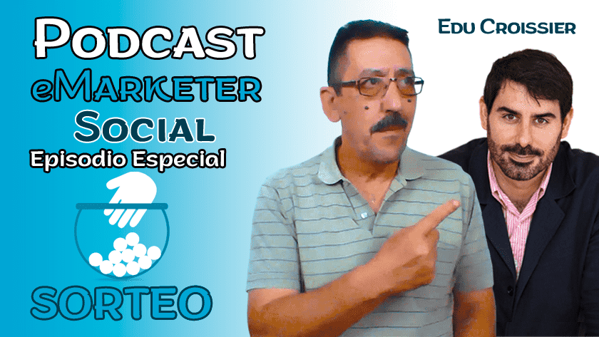 Podcast #eMarketerSocial Edición Especial