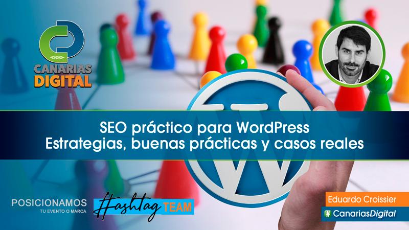 SEO práctico para WordPress por Eduardo Croissier SEO profesional y Consultor SEO WordPress desde 2006