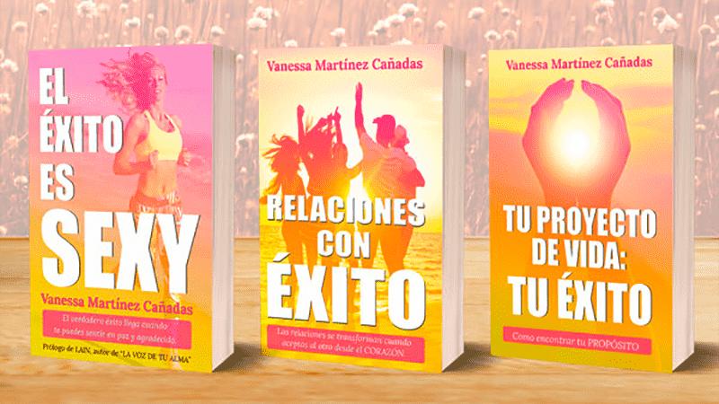 La trilogía del éxito escrita por Vanessa Martínez