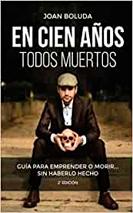 Libro en cien años todos muertos de Joan Boluda